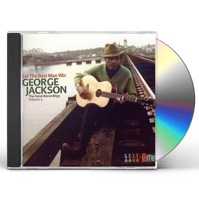 George Jackson LET THE BEST MAN WIN: FAME RECORDINGS 2 CD