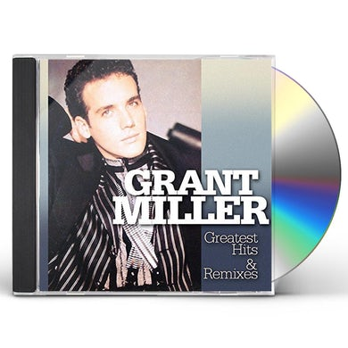 Grant Miller GREATEST HITS & REMIXES CD
