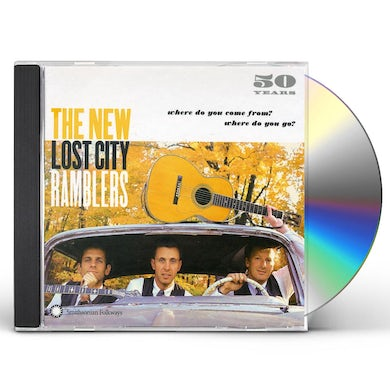 New Lost City Ramblers 50 YEARS: WHERE DO YOU COME FROM WHERE DO YOU GO CD