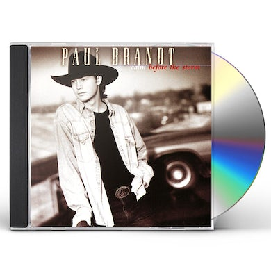 Paul Brandt CALM BEFORE THE STORM CD