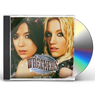 Wreckers STAND STILL LOOK PRETTY CD
