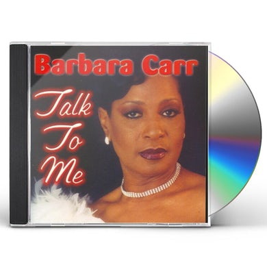 Barbara Carr TALK TO ME CD