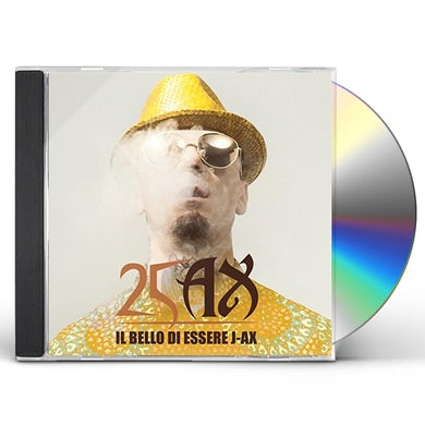 IL BELLO DI ESSERE J-AX: 25 ANNI DI SUCCESSI CD