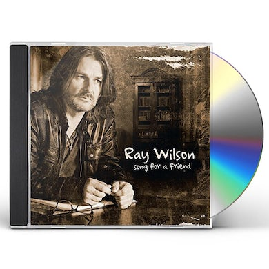 Ray Wilson SONG FOR A FRIEND CD