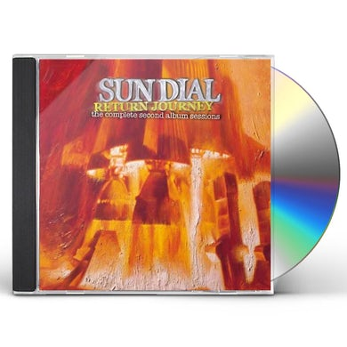 Sun Dial RETURN JOURNEY: COMPLETE SECOND ALBUM SESSIONS CD
