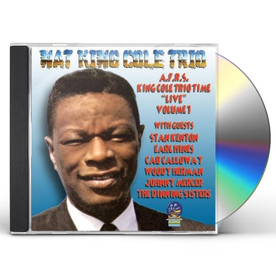 Nat King Cole AFRS KING COLE TRIO TIME - LIVE 1 CD
