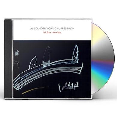 Alexander Von Schlippenbach FRIULIAN SKETCHES CD