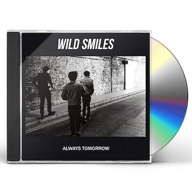Wild Smiles ALWAYS TOMORROW CD