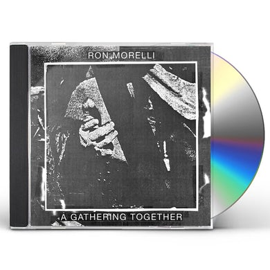 Ron Morelli GATHERING TOGETHER CD