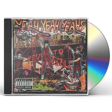 Yeah Yeah Yeah's FEVER TO TELL CD