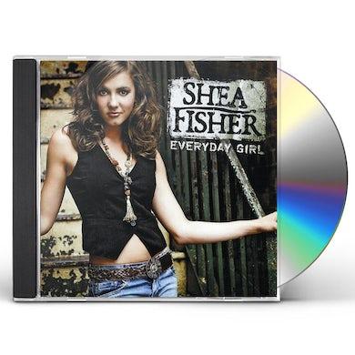 Shea Fisher EVERYDAY GIRL CD