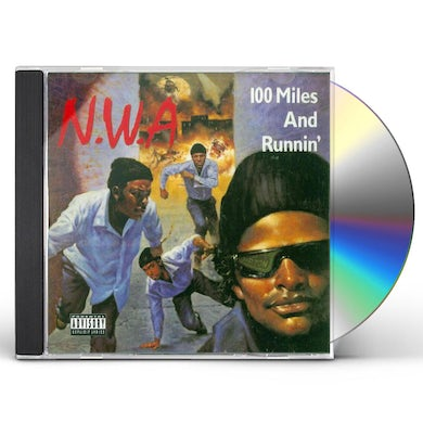 N.W.A. 100 Miles And Runnin' (Explicit) CD
