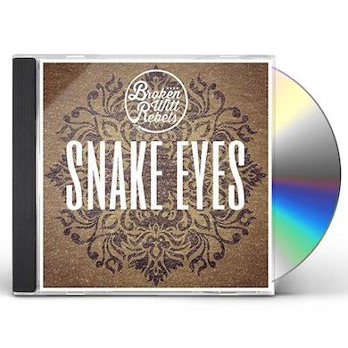 Broken Witt Rebels SNAKE EYES CD