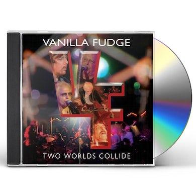 Vanilla Fudge TWO WORLDS COLLIDE CD