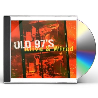 Old 97's ALIVE & WIRED CD