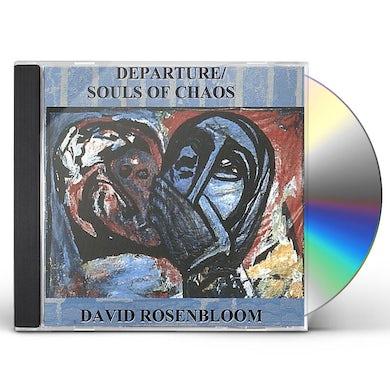 David Rosenbloom DEPARTURE/SOULS OF CHAOS CD