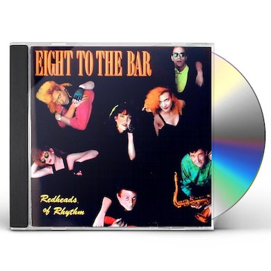 Eight to the Bar REDHEADS OF RHYTHM CD