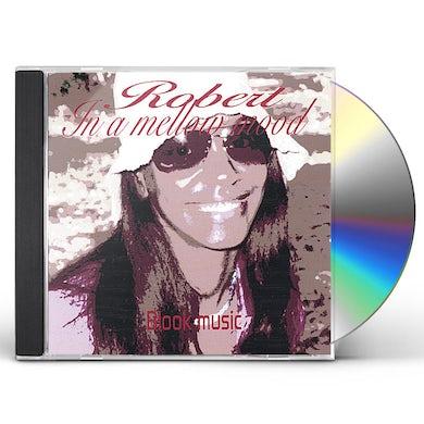 Robert IN A MELLOW MOOD CD