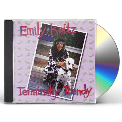 Emily Kaitz TERMINALLY TRENDY CD