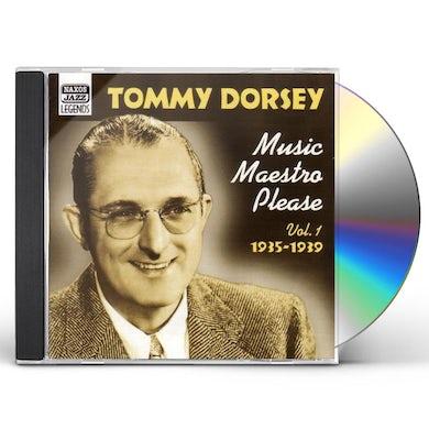 Tommy Dorsey MUSIC MAESTRO PLEASE CD