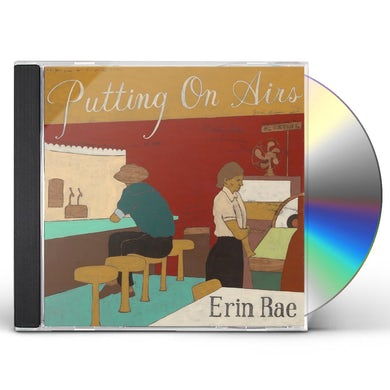 Erin Rae PUTTING ON AIRS CD