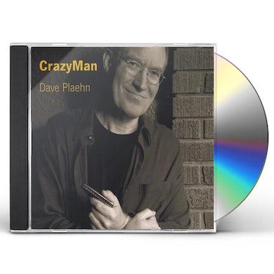 Dave Plaehn CRAZYMAN CD