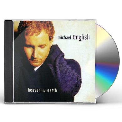 Michael English HEAVEN TO EARTH CD