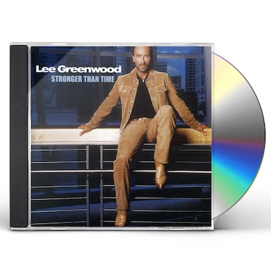 Lee Greenwood STRONGER THAN TIME CD