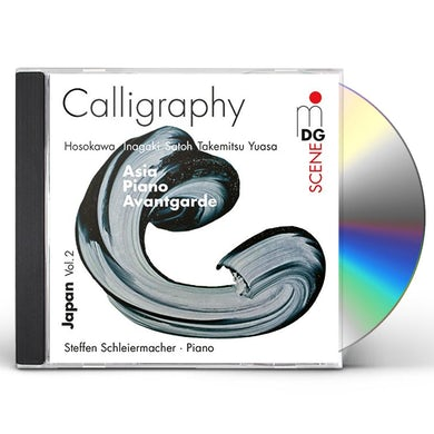 Steffen Schleiermacher CALLIGRAPHY - JAPANESE AVANTGARDE MUSIC 1960-2012 CD