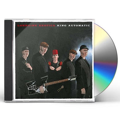 KING AUTOMATIC LORRAINE EXOTICA CD