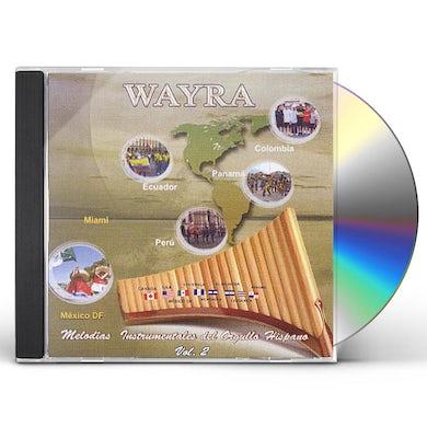 Wayra MELODIAS INSTRUMENTALES ORGULLO HISPANO 2 CD