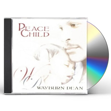 Wayburn Dean PEACE CHILD CD