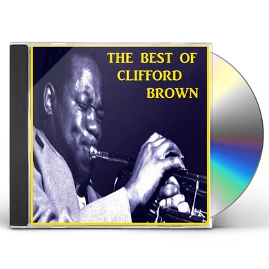 BEST OF CLIFFORD BROWN CD