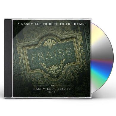 Praise: A Nashvillle Tribute To The Hymns CD