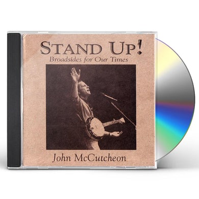 John McCutcheon STAND UP! BROADSIDES FOR OUR TIMES CD