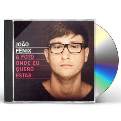 Fenix A FOTO DE ONDE EU QUERO ESTAR CD