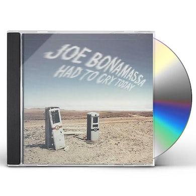 Joe Bonamassa HAD TO CRY TODAY CD
