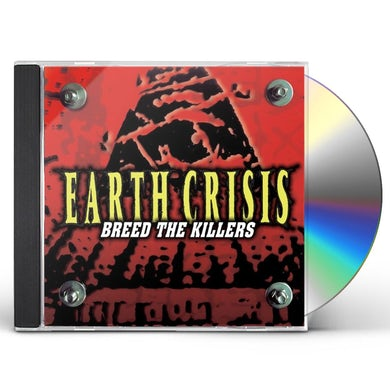 Earth Crisis  BREED THE KILLERS CD