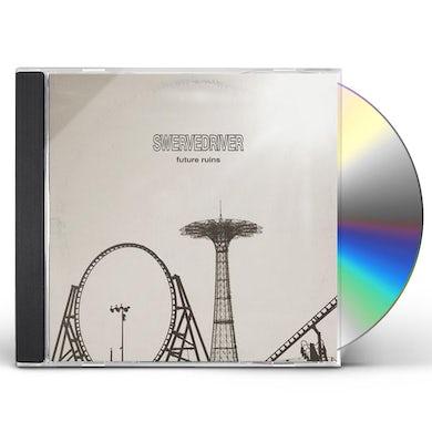 Swervedriver FUTURE RUINS CD