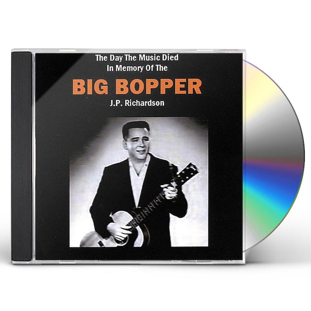Big Bopper DAY THE MUSIC DIED CD