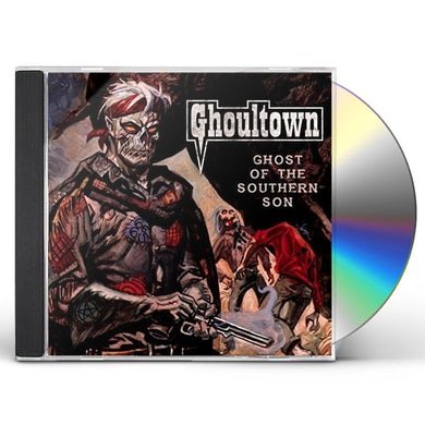 Ghoultown Ghost Of The Southern Son CD