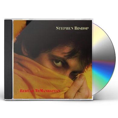 Stephen Bishop RED CAB TO MANHATTAN CD