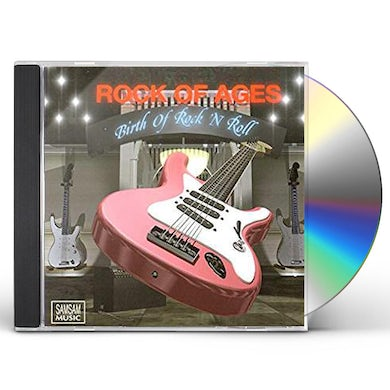 Rock Of Ages BIRTH OF ROCK 'N ROLL CD