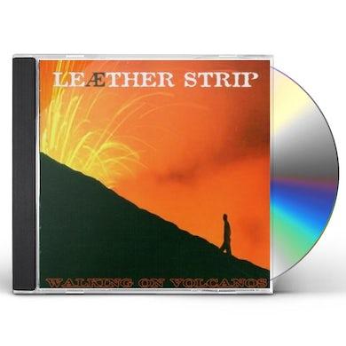 Leather Strip WALKING ON VOLCANOES CD