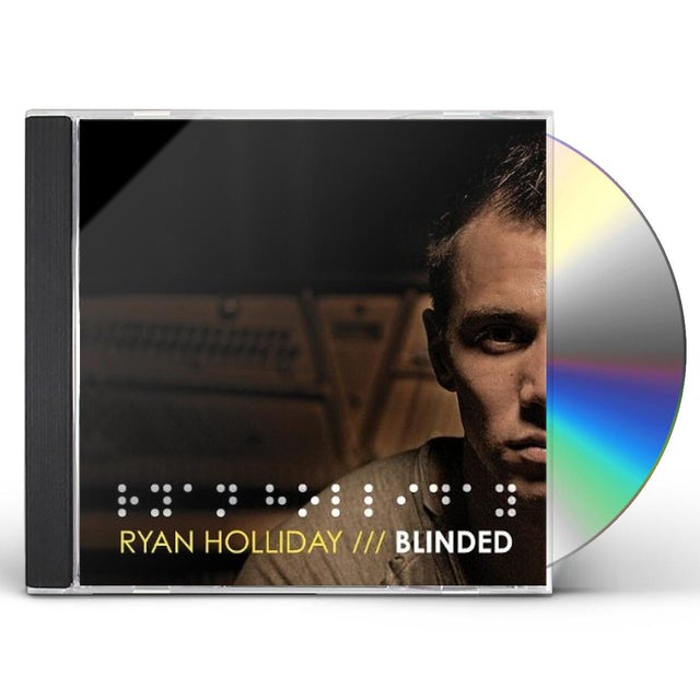 Ryan Holliday BLINDED CD