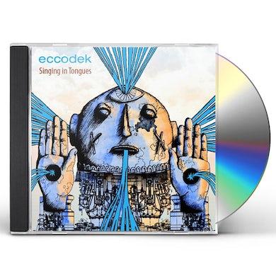 Eccodek SINGING IN TONGUES CD