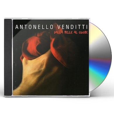 Antonello Venditti DALLA PELLE AL CUORE CD