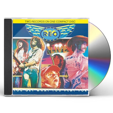 Reo Speedwagon LIVE: YOU GET WHAT YOU PLAY FOR CD