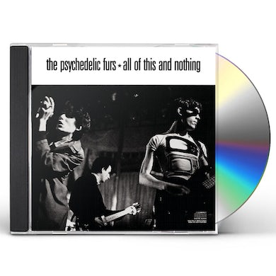Psychedelic Furs ALL OF THIS & NOTHING CD