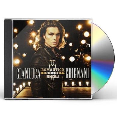 Gianluca Grignani ROMANTICO ROCK SHOW CD